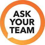 Ask Your Team